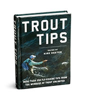Trout Tips and gear